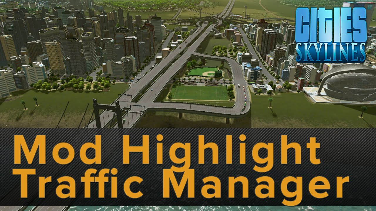 Cities Skylines Mods Traffic Manager Download Sitecoupons